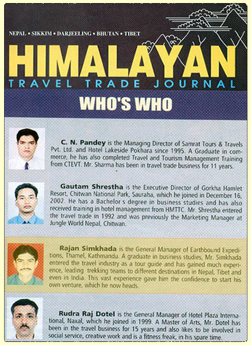 Himalayan Travel Trade Journal, Nepal's  Magazine published Rajan's Profiles in  2002